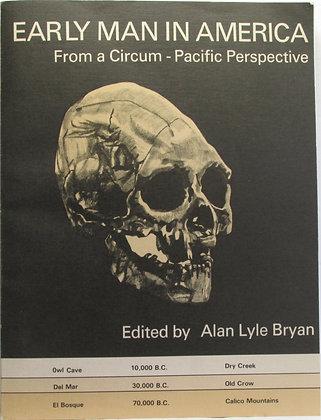 Early man in America Alan Lyle Bryan