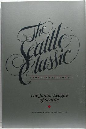 Seattle Classic Cookbook (Seattle Junior League Staff) 1989