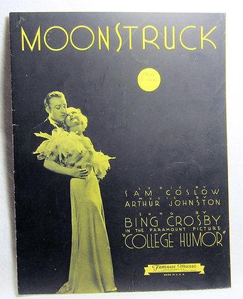 MOONSTRUCK Sung by Bing Crosby 1933