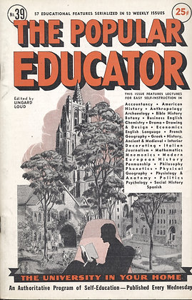 POPULAR EDUCATOR (#39, Vol VII, 1st Yr, 1938) See Table of Contents