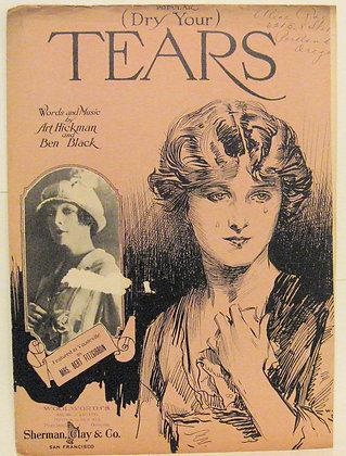 (DRY YOUR) TEARS Art Hickman 1918