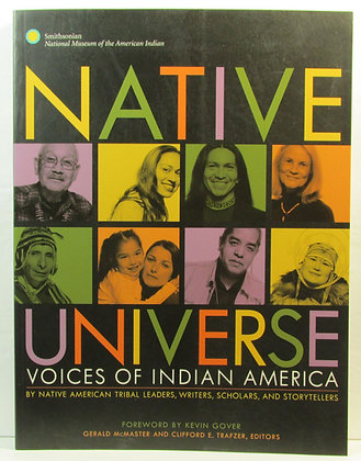 Native Universe: Voices of Indian America by Gerald McMaster 2008