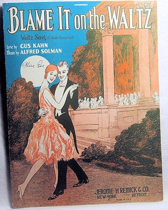 BLAME IT ON THE WALTZ 1926