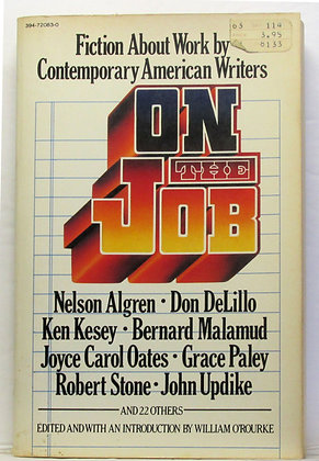 On the Job: Fiction about Work O'ROURKE