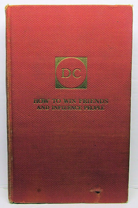 How to Win Friends & Influence People by Dale Carnegie 1937