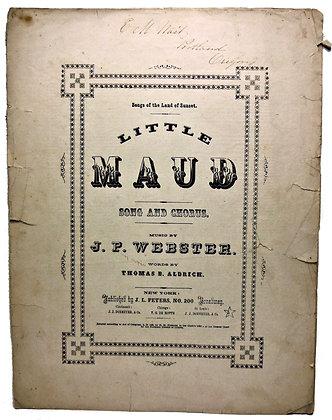 LITTLE MAUD (Song & Chorus) 1865