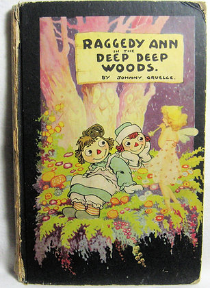 Raggedy Ann in the Deep Deep Woods 1930