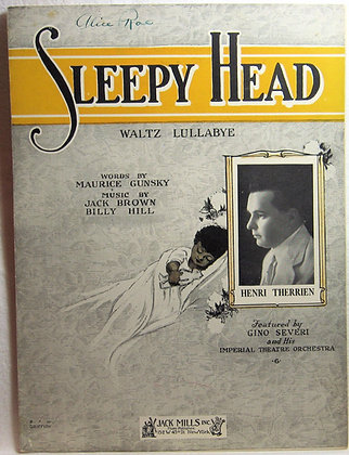 SLEEPY HEAD (Waltz Lullabye) 1921