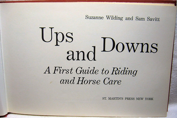Ups and Downs: A First Guide to Riding and Horse Care 1973