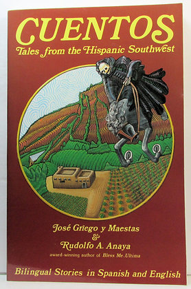 CUENTOS: Tales from the Hispanic Southwest (Spanish & English)