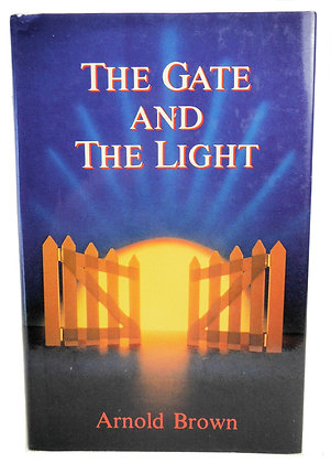 The Gate and The Light by Arnold Brown 1984 Salvation Army
