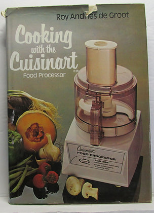 Cooking with the Cuisinart Food Processor 1977