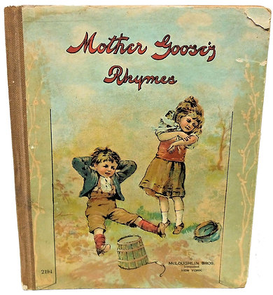 Mother Goose Rhymes by McLoughlin (ca. 1910)