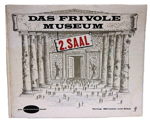 Das Frivole Museum 1962 (German)