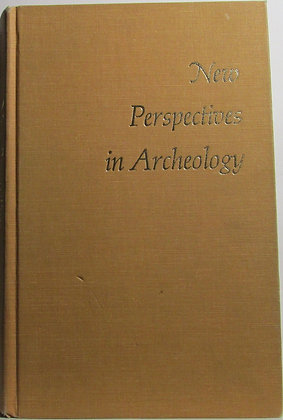 New Perspectives in Archeology by Sally R. Binford 1972
