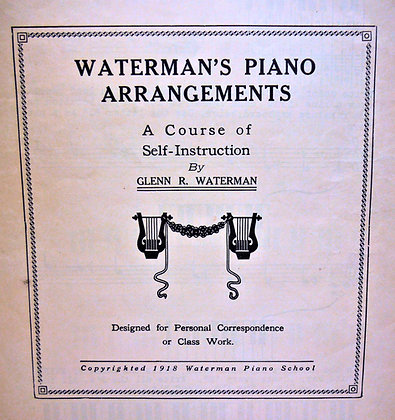 Waterman's PIANO Arrangements: A Course of Self-Instruction 1918