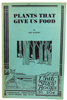Plants that Give Us Food #204 (1934)