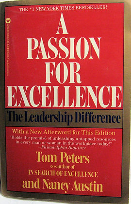 A Passion for Excellence by Peters 1986