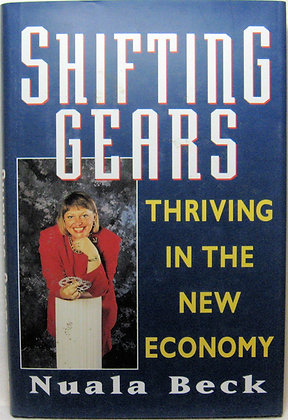 Shifting Gears: Thriving in the New Economy 1995