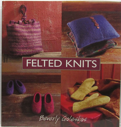 FELTED KNITS by Beverly Galeskas 2003