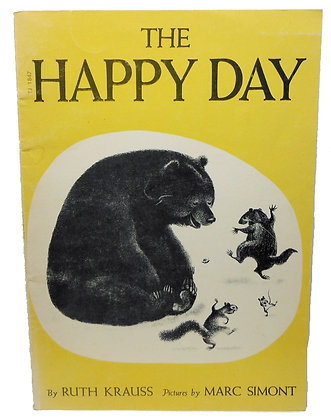 The Happy Day by Ruth Krauss 1974