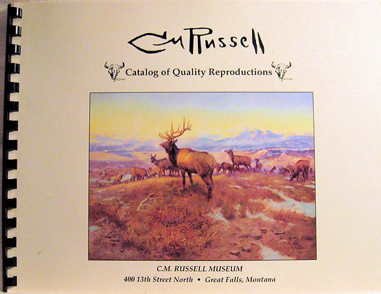 C. M. Russell Catalog of Quality Reproductions 1996