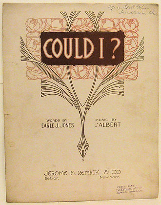 COULD I? Words by Earle J. Jones 1910