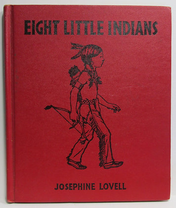 EIGHT LITTLE INDIANS by Josephine Lovell 1936