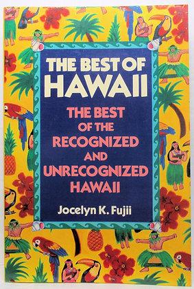 Best of Hawaii by Jocelyn K. Fujii 1987