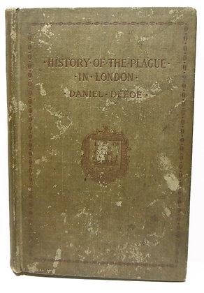 Daniel Defoe's Jounal of the Plage Year 1895