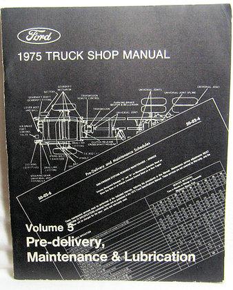 Ford 1975 TRUCK SHOP MANUAL Vol. 5