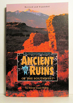 Ancient Ruins of the Southwest David Grant Noble
