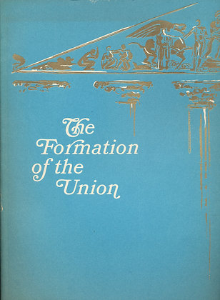 Formation of the Union A Documentary History 1970