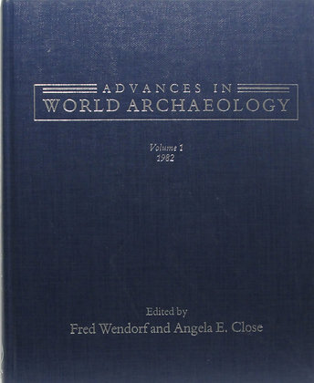 Advances in World Archaeology (Vol. I) 1982 by Wendorf