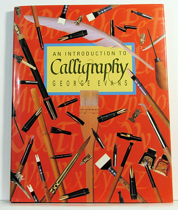 An Introduction to Calligraphy 1987 by George Evans