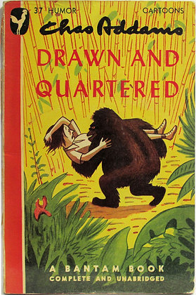 DRAWN and QUARTERED by Chas Addams, Forward by Boris Karloff (Cartoons) 1942