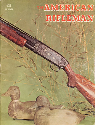 American Rifleman April 1968