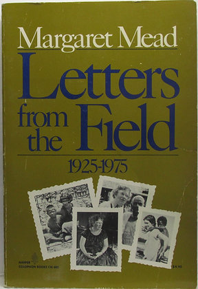 Letters from the Field, 1925-1975 Margaret Mead