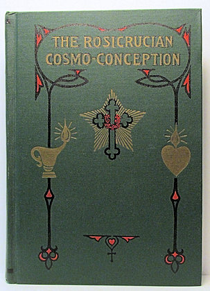 Rosicrucian Cosmo-Conception by Max Heindel 1966