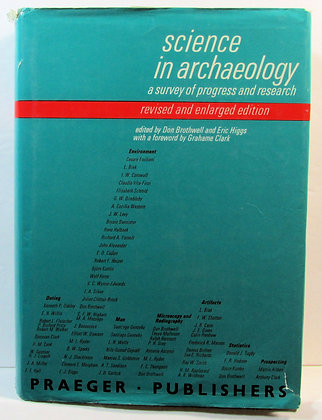 SCIENCE IN ARCHAEOLOGY: A Survey of Progress and Research 1970