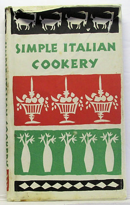 SIMPLE ITALIAN COOKERY by Edna Beilenson 1959