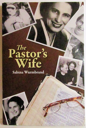The Pastor's Wife Sabina Wurmbrand 2005