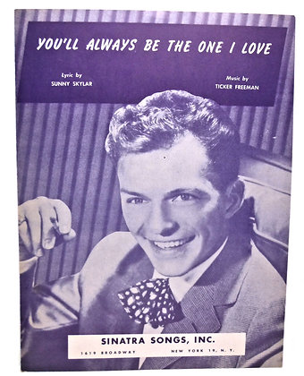 You'll Always Be the One I Love Sinatra 1946