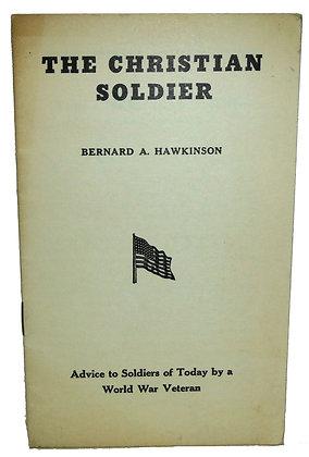 The Christian Soldier by Hawkinson (World War Veteran)