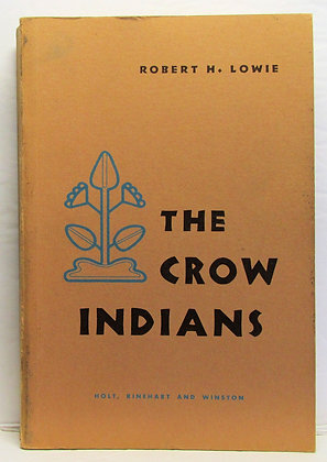 THE CROW INDIANS Robert H. Lowie