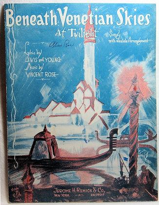 Beneath Venetian Skies At Twilight (Ukulele) 1927