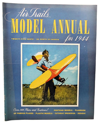 Air Trails MODEL ANNUAL for 1944 (Over 100 Plans & Features!)