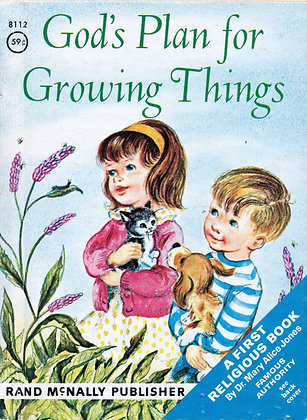 God's Plan for Growing Things (Rand McNally #8112) 1964