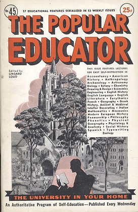 POPULAR EDUCATOR (#45, Vol VIII, 1st Yr, 1939) LINGARD LOUD Editor