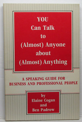 You Can Talk to (Almost) Anyone by Elaine Cogan